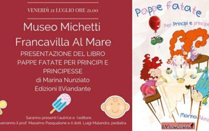 "Francavilla, presentazione di ""Pappe fatate per principi e principesse"" di Marina Nunziato"
