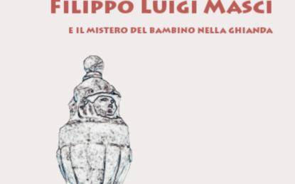 """Ortona, presentazione del libro """"Filippo Luigi Masci e il mistero del bambino nella ghianda"""" di Valerio Baldassarre"""