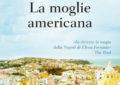 """Katherine Wilson a Francavilla per presentare il suo romanzo """"La moglie americana"""""""