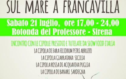 """Domani a Francavilla la manifestazione """"Cipollando sul mare"""""""