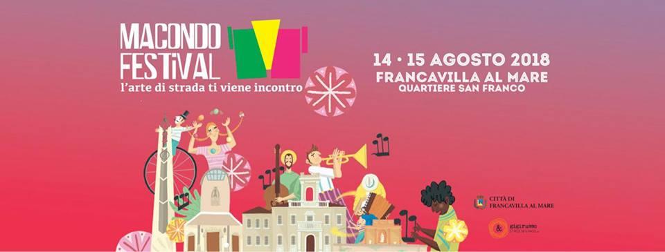 """A Francavilla la seconda edizione del """"Macondo Festival"""" dedicato agli artisti di strada"""