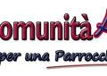 """Nasce """"ComunitàAperta.net"""", il nuovo giornale della parrocchia di Santa Maria Maggiore"""