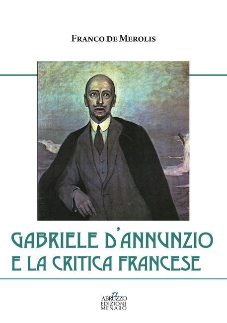 """""""D'Annunzio e la critica francese"""" al MuMi sabato 23 marzo"""