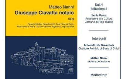 """Ripa Teatina: mercoledì la presentazione del libro """"Giuseppe Ciavatta notaio"""""""