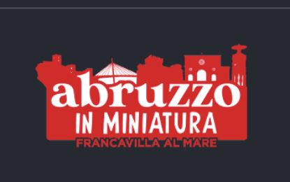 Arriva a Francavilla l'Abruzzo in Miniatura